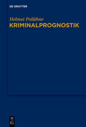 Kriminalprognostik von Pollähne,  Helmut