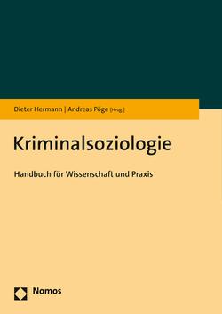 Kriminalsoziologie von Hermann,  Dieter, Pöge,  Andreas