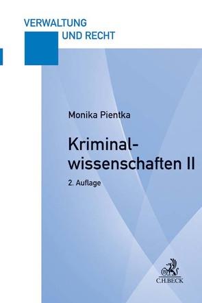 Kriminalwissenschaften II von Pientka,  Monika