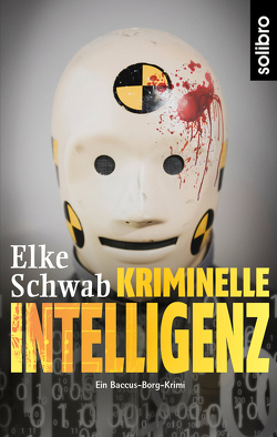 Kriminelle Intelligenz von Schwab,  Elke