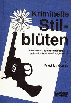Kriminelle Stilblüten von Geerds,  Friedrich