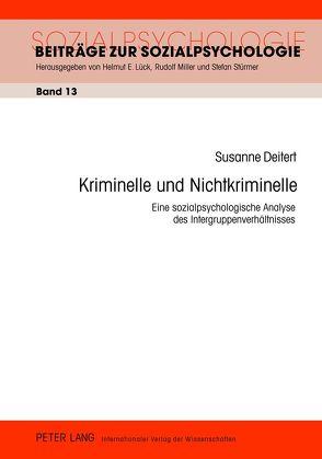 Kriminelle und Nichtkriminelle von Deitert,  Susanne