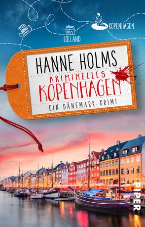 Kriminelles Kopenhagen von Holms,  Hanne