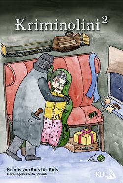 Kriminolini 2: Krimis von Kids für Kids von Schaub,  Reto