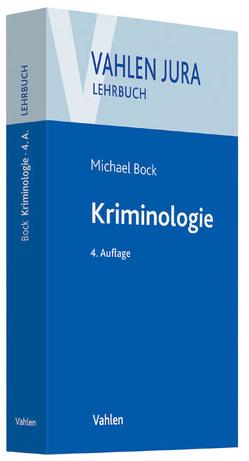 Kriminologie von Bock,  Michael