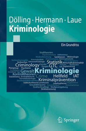 Kriminologie von Dölling,  Dieter, Hermann,  Dieter, Laue,  Christian