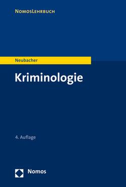 Kriminologie von Neubacher,  Frank