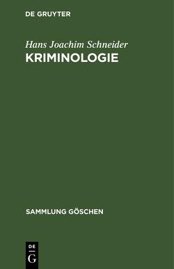 Kriminologie von Schneider,  Hans Joachim