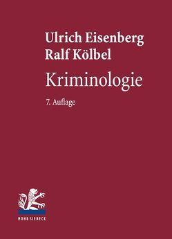 Kriminologie von Eisenberg,  Ulrich, Kölbel,  Ralf