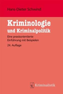 Kriminologie und Kriminalpolitik von Schwind,  Hans-Dieter