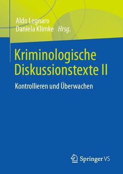 Kriminologische Grundlagentexte 3 von Klimke,  Daniela, Legnaro,  Aldo