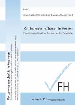 Kriminologische Spuren in Hessen von Kube,  Edwin, Schneider,  Hans, Stock,  Jürgen