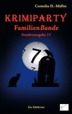 Krimiparty Sonderausgabe 11: FamilienBande von H.-Müller,  Cornelia