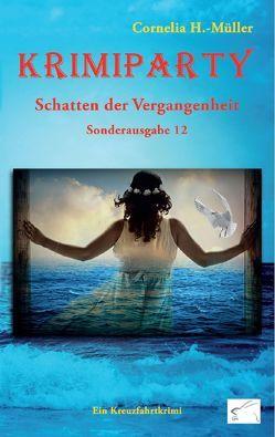 Krimiparty Sonderband 12: Schatten der Vergangenheit von H.-Müller,  Cornelia