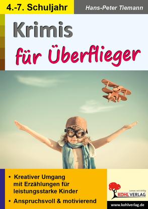 Krimis für Überflieger von Tiemann,  Hans-Peter