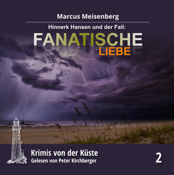 Krimis von der Küste Teil 2 von Kirchberger,  Peter, Meisenberg,  Marcus