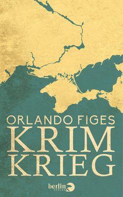 Krimkrieg von Figes,  Orlando, Rullkötter,  Bernd