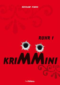 KRIMMINI RUHR 1 von Rüskamp,  Arnd, Stanko,  Jörg