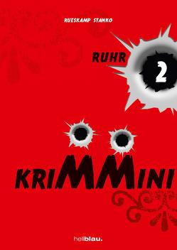 KRIMMINI RUHR 2 von Rüskamp,  Arnd, Stanko,  Jörg