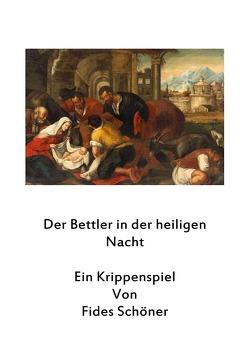 Krippenspiele für Kinder / Der Bettler in der Heiligen Nacht von Schöner,  Fides