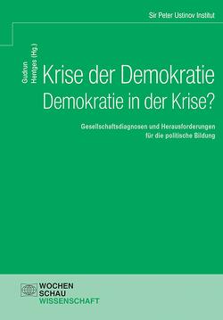 Krise der Demokratie – Demokratie in der Krise? von Hentges,  Gudrun
