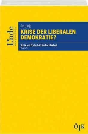 Krise der liberalen Demokratie? von Österreichische Juristenkommission