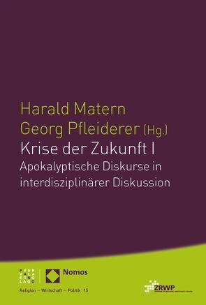 Krise der Zukunft I von Matern,  Harald, Pfleiderer,  Georg