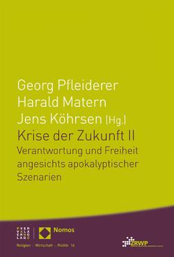Krise der Zukunft II von Köhrsen,  Jens, Matern,  Harald, Pfleiderer,  Georg