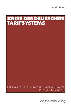 Krise des deutschen Tarifsystems von Artus,  Ingrid