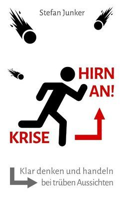 Krise – Hirn an von Junker,  Stefan