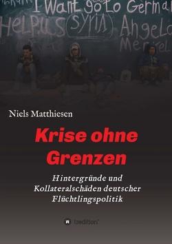 Krise ohne Grenzen von Matthiesen, Niels