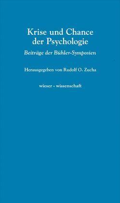 Krise und Chance der Psychologie von Zucha,  Rudolf O.