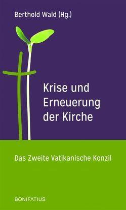 Krise und Erneuerung der Kirche von Wald,  Berthold