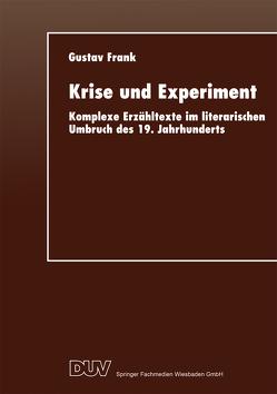 Krise und Experiment von Frank,  Gustav