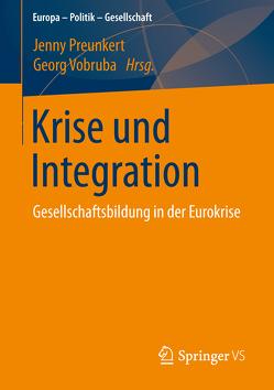 Krise und Integration von Preunkert,  Jenny, Vobruba,  Georg