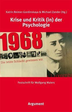 Krise und Kritik (in) der Psychologie von Reimer-Gordinskaya,  Katrin, Zander,  Michael