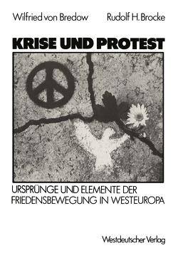 Krise und Protest von Bredow,  Wilfried von