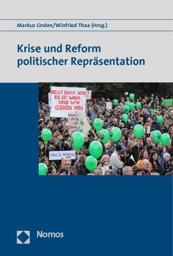 Krise und Reform politischer Repräsentation von Linden,  Markus, Thaa,  Winfried
