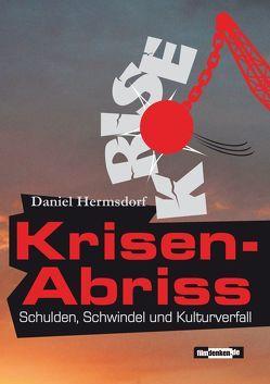 Krisen-Abriss von Hermsdorf,  Daniel