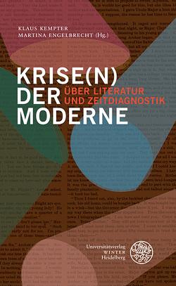 Krise(n) der Moderne von Engelbrecht,  Martina, Kempter,  Klaus