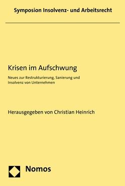 Krisen im Aufschwung von Heinrich,  Christian