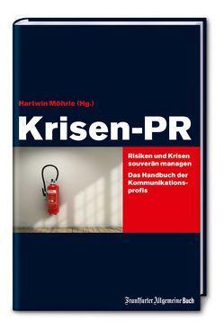 Krisen-PR von Möhrle,  Hartwin