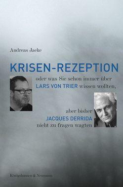 Krisen-Rezeption von Jacke,  Andreas