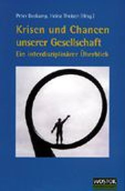 Krisen und Chancen unserer Gesellschaft von Boskamp,  Peter, Theisen,  Heinz