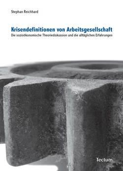 Krisendefinitionen von Arbeitsgesellschaft von Reichhard,  Stephan