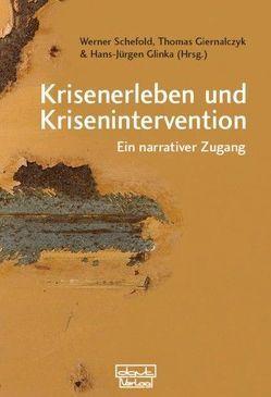 Krisenerleben und Krisenintervention von Giernalczyk,  Thomas, Glinka,  Hans-Jürgen, Schefold,  Werner