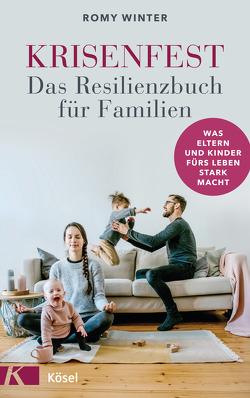 Krisenfest – Das Resilienzbuch für Familien von Winter,  Romy