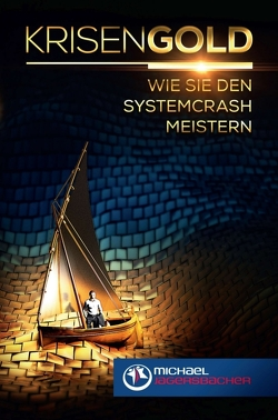 Krisengold von Jagersbacher,  Michael