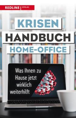 Krisenhandbuch Home-Office von Redline Verlag