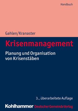 Krisenmanagement von Gahlen,  Matthias, Kranaster,  Maike